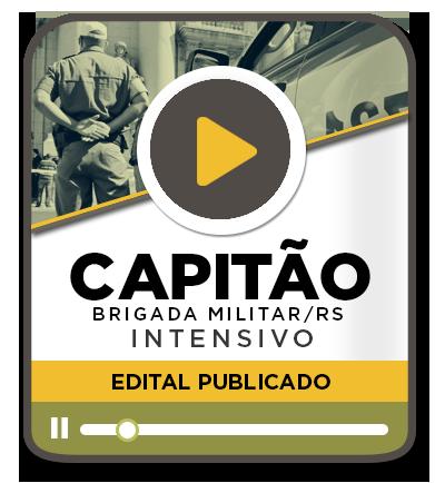 CAPITÃO DA BRIGADA MILITAR - Intensivo EAD