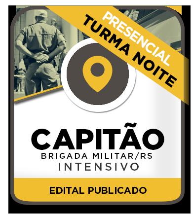 CAPITÃO DA BRIGADA MILITAR - Intensivo NOITE