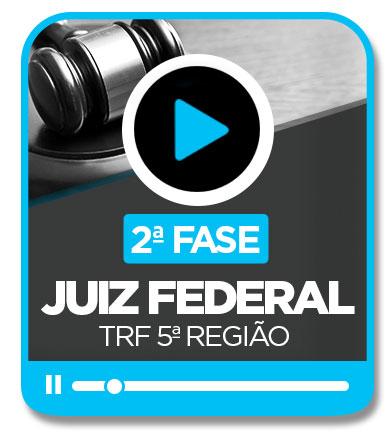 Juiz Federal - TRF 5ª Região (2ª Fase)