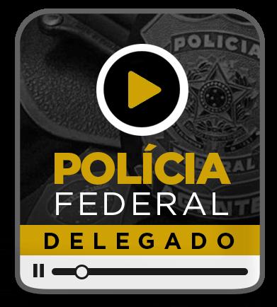 DELEGADO FEDERAL - EAD