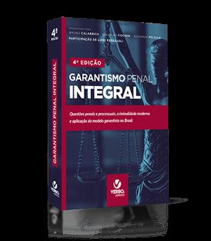 GARANTISMO PENAL INTEGRAL 4 Edição