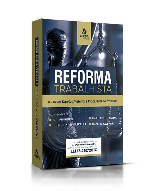 A reforma trabalhista e o novo direito do trabalho