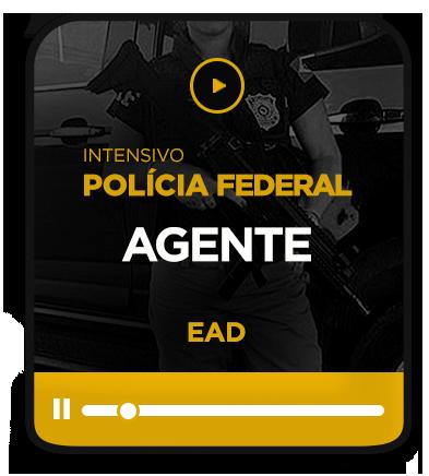 AGENTE DA POLÍCIA FEDERAL - EAD