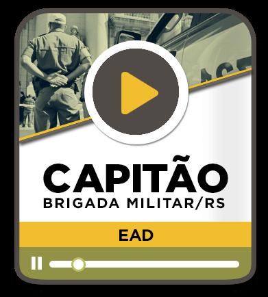 Capitão da Brigada Militar - Intensivo - EAD