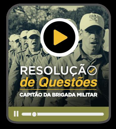 Resolução de Questões - Capitão da Brigada Militar