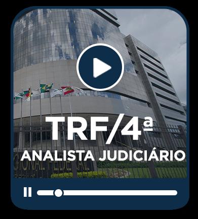 Analista Judiciário - TRF 4ª Região - EAD