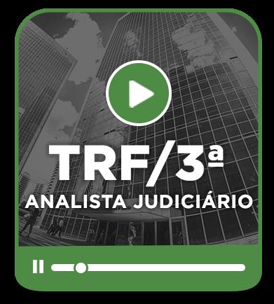 Analista Judiciário - TRF 3ª Região - EAD