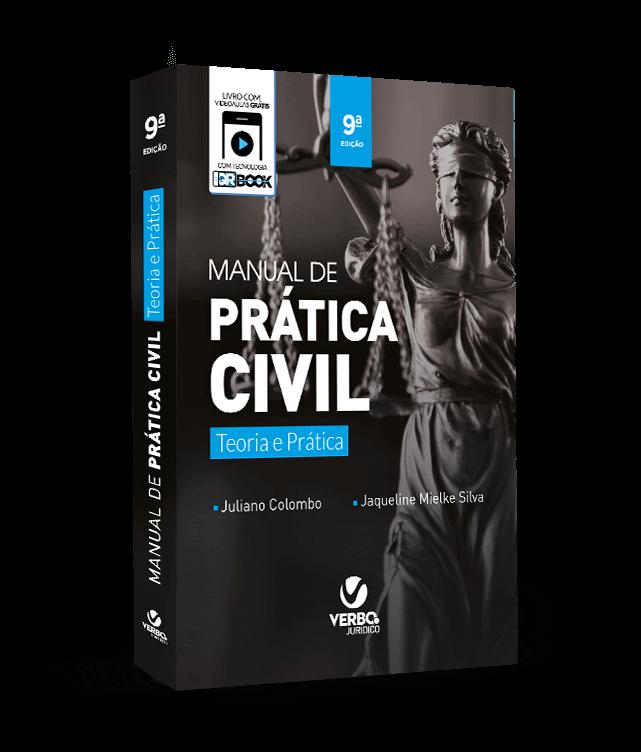 Manual de Prática Civil Teoria e Prática - 9ª ed 2018
