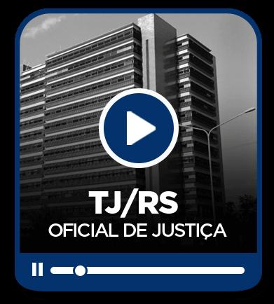Oficial de Justiça - TJRS - EAD