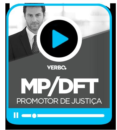 Promotor de Justiça - Distrito Federal e Territórios (MP/DFT)