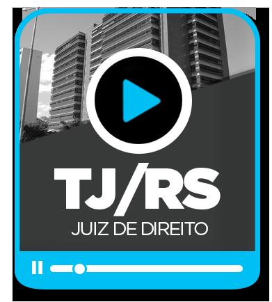 Juiz de Direito - TJ/RS - EXTENSIVO - EAD